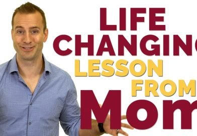 Life Changing Lesson from my Mom! – Happy Mother's Day